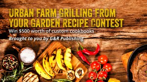 Grilling From Your Garden Recipe Contest