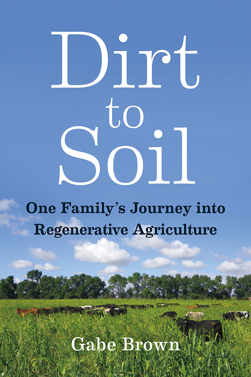 gabe brown dirt to soil book review