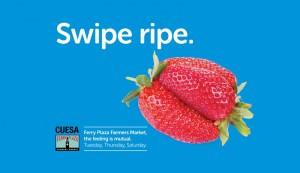 swipe ripe - farmers market ad